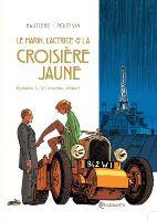 Le Marin, l'Actrice et la Croisière jaune - T1
