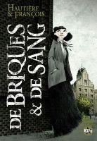 De Briques et de Sang, par Régis Hautière, David François
