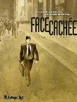 Face cachée - T1: Première Partie, par Sylvain Runberg, Olivier Martin