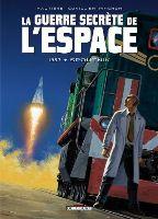 La Guerre secrète de l'espace  - T1