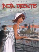India Dreams - T6: D'un monde à l'autre, par Maryse Charles, Jean-François Charles