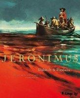 Jeronimus  - T3: L'Île, par Christophe Dabitch, Jean-Denis Pendanx