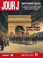 Jour J  - T3: Septembre rouge, par Fred Duval et Jean-Pierre Pécau , Florent Calvez