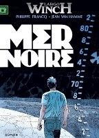 Largo Winch - T17: Mer noire , par Jean Van Hamme, Philippe Francq
