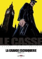 Le Casse - T4: La Grande Escroquerie, par Fred Duval, Christophe Quet