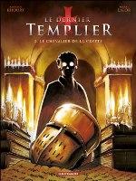 Le Dernier Templier - T2: les Révélations du chevalier, par Raymond Khoury, Miguel Lalor