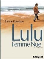 Lulu Femme Nue - T2: Second livre, par Etienne Davodeau