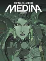 Medina - T1: Les Drax, par Jean Dufaux, Yacine Elghorri