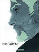 Metropolitan - T2: , par Julien Bonneau, Laurent Bonneau