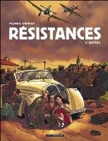Résistances - T1: L'Appel, par Jean-Christophe Derrien, Claude Plumail