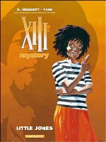 XIII Mystery - T3: Little Jones, par Yann, Éric Henninot