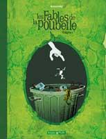 Les Fables de la Poubelle - T1, par Jean-Paul Krassinsky
