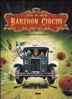 Barzoon Circus  - T1: Le Jour de la citrouille, par Jean-Michel Darlot, Johan Pilet