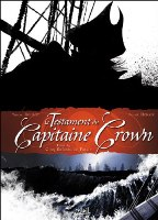 Le Testament du Capitaine Crown - T1: Cinq enfants de putain, par Tristan Roulot,