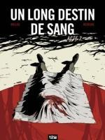 Un Long Destin de sang - T2: Acte II, par , Fabien Bedouel