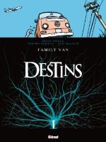 Destins  - T8: Family Van, par Frank Giroud et Philippe Bonifay, Loïc Malnati