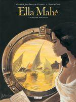 Ella Mahé  - T2: Princesse des Sables, par Maryse et Jean-François Charles, Jean-François Charles et Francis Carin
