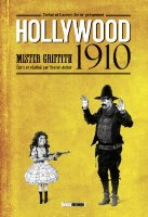 Hollywood 1910 , par Stefan et Laurent Astier, Stefan Astier