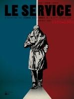 Le Service - T1: , par Jean-Blaise Djian et Olivier Legrand, Alain Paillou