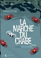 La Marche du Crabe - T2: , par Arthur de Pins