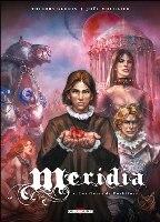 Meridia  - T1: Les Fleurs de Dorkéïne , par Thierry Gloris , Joël Mouclier