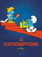 Les Schtroumpfs - T2: Le Schtroumpfissime, par Peyo, Yvan Delporte et Hugues Dayez, Peyo