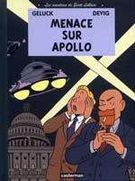 Les aventures de Scott Leblanc - T2: Menace sur Apollo, par Philippe Geluck, Devig