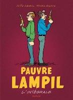 Pauvre Lampil: Intégrale, par Raoul Cauvin, Willy Lambil