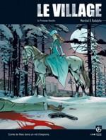 Le Village - T3: La Princesse blanche, par Rodolphe, Bertrand Marchal