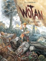 Wotan - T1: 1939/1940, par Éric Liberge