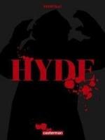 Hyde, par Stéphane Heurteau
