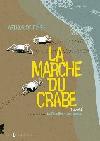 La Marche du Crabe - T1: La Condition des Crabes, par Arthur de Pins