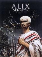 Alix Senator - T1: Les Aigles de sang, par Valérie Mangin avec Denis Bajram, Thierry Démarez