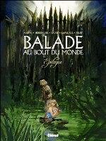 La Balade au bout du monde - T17: Epilogue, par Makyo , Laval, Pelet, Faure et Herenguel
