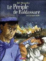 Le Périple de Baldassare - T2: Un ciel sans étoiles, par Joël Alessandra d'après Amin Maalouf, Joël Alessandra