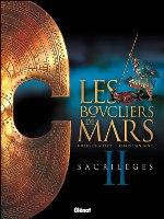 Les Boucliers de Mars - T2: Sacrilèges, par Gilles Chaillet , Christian Gine