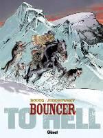 Bouncer - T8: To Hell, par Alejandro Jodorowsky, François Boucq