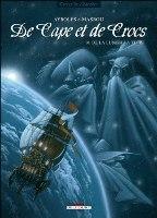 De Cape et de crocs - T10: De la Lune à la terre, par Alain Ayroles, Jean-Luc Masbou