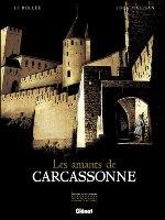 Les Amants de Carcassonne, par Laurent-Frédéric Bollée, Luca Malisan