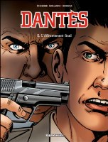 Dantès - T6: L'Affrontement final, par Pierre Boisserie et Philippe Guillaume, Érik Juszezak