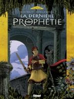 La Dernière Prophétie - T5: La Foudre et la croix, par Gilles  Chaillet, Dominique Rousseau