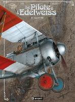 Le Pilote de l'Edelweiss - T1: Valentine, par Yann, Romain Hugault