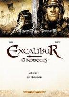 Excalibur chroniques - T1: Pendragon, par Jean-Luc Istin, Alain Brion