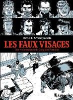 Les Faux Visages, par David B.,