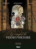 Le Complot de Ferney Voltaire, par Frédéric Richaud et Makyo, Didier Pagot