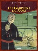Les Gardiens du Sang - T4: Ordo ab chao, par Didier  Convard, Denis Falque