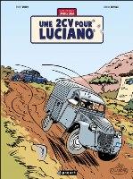 Jacques Gipar - T3: 2 CV pour Luciano, par Thierry Dubois, Jean-Luc Delvaux