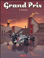 Grand Prix - T3: Adieu, par Marvano