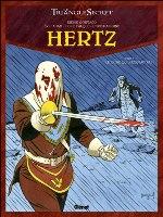 Hertz - T3: Le Frère qui n'existait pas, par Éric Adam et Didier Convard, Denis Falque et Christian Gine