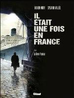 Il était une fois en France - T6: La Terre promise, par Fabien Nury, Sylvain Vallée